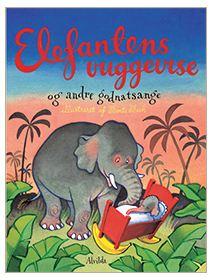 Elefantens Vuggevise og andre godnatsange af Bente Bech
